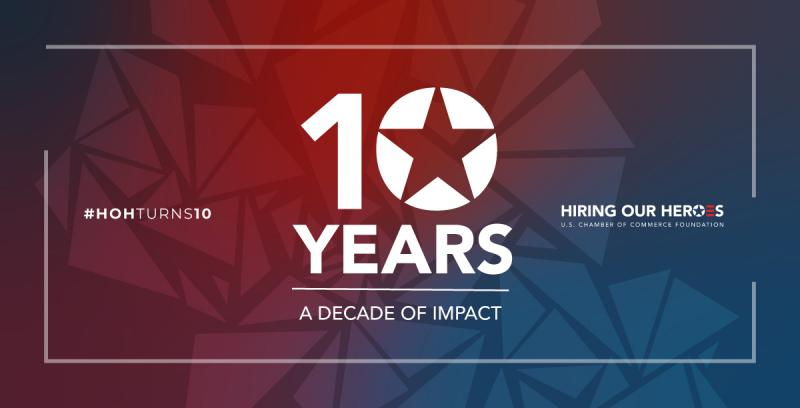 Hiring Our Heroes Celebrates a Decade of Impact