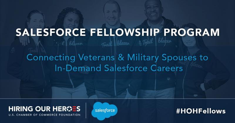 Hiring Our Heroes Salesforce Fellowship Program
