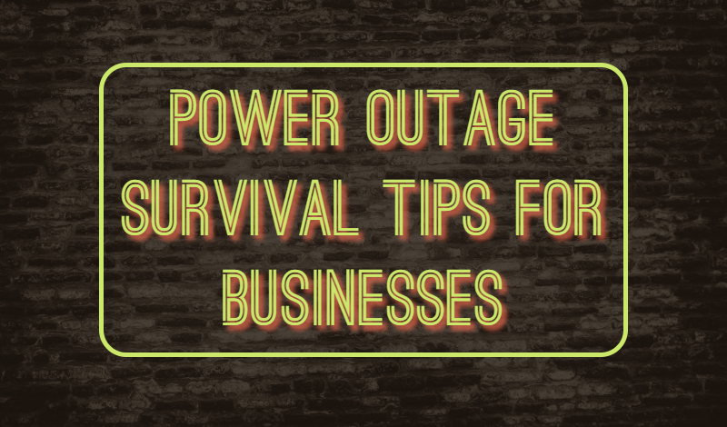 Power Outage Tips for Businesses