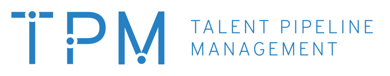 Talent Pipeline Management (TPM)