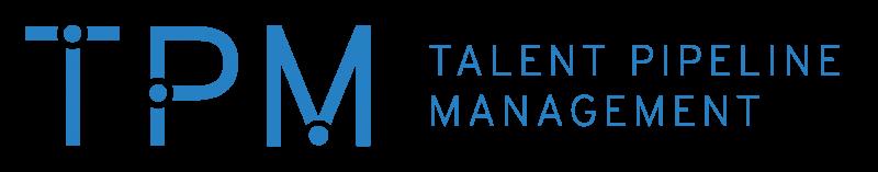 Talent Pipeline Management (TPM)