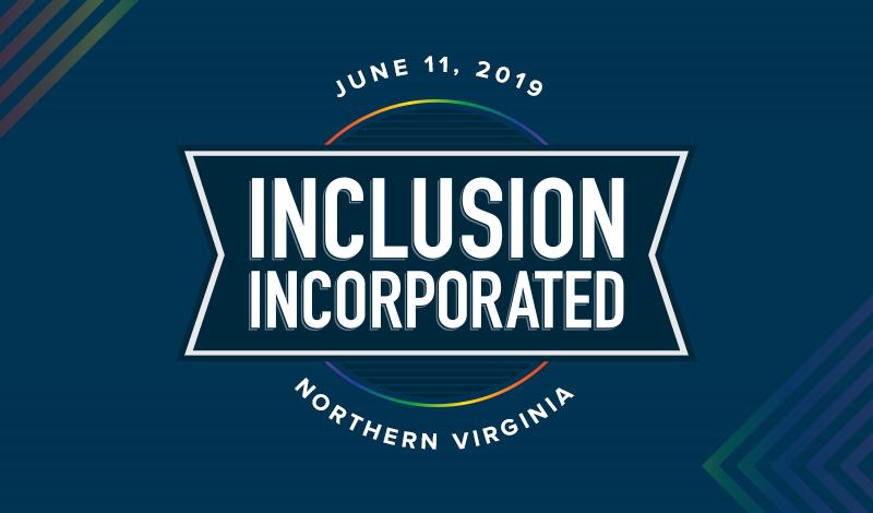 Inclusion Incorporated Northern Virginia Regional Forum