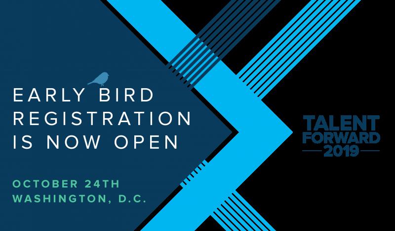 Talent Forward 2019 Early Bird Registration is Open
