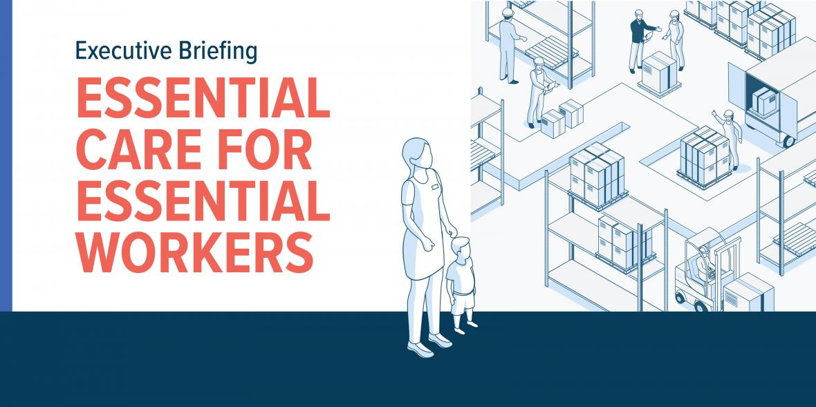 Essential Care for Essential Workers