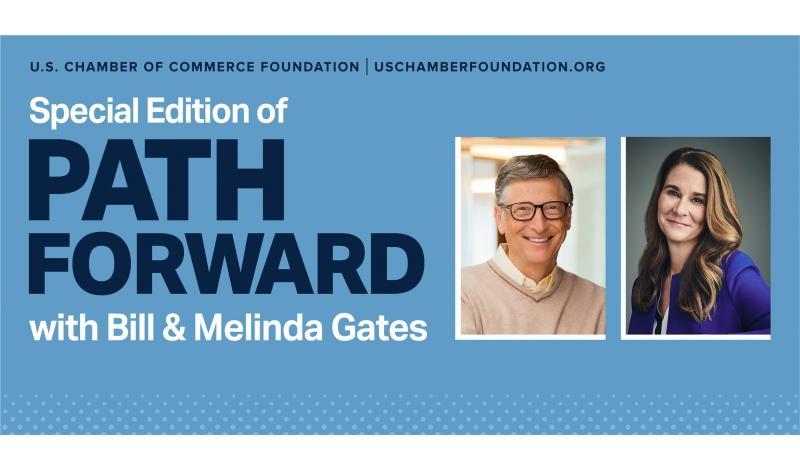 Path Forward: Bill and Melinda Gates