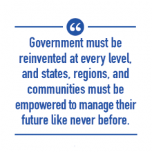 Government must be reinvented at every level.