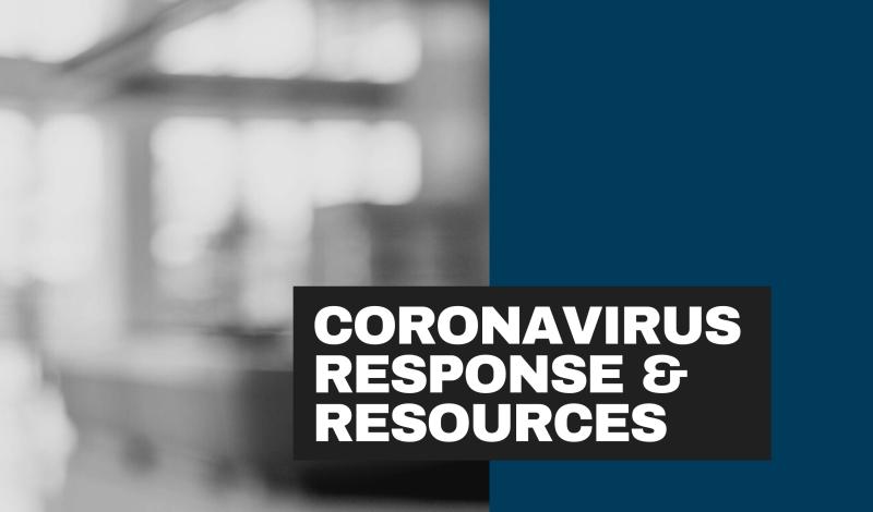 Coronavirus Response & Resources