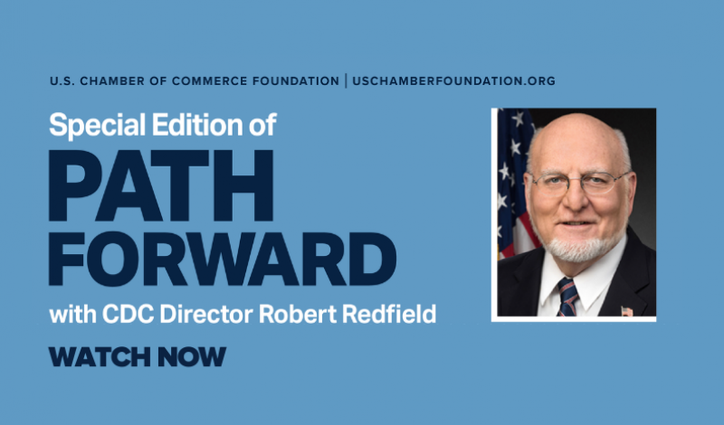 Path Forward Special Edition: A Conversation with CDC Director Dr. Robert Redfield