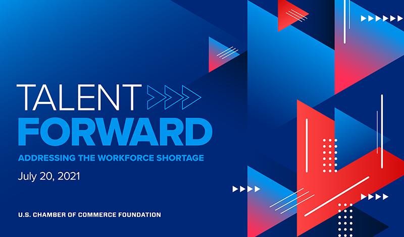 Talent Forward Addressing the Workforce Shortage
