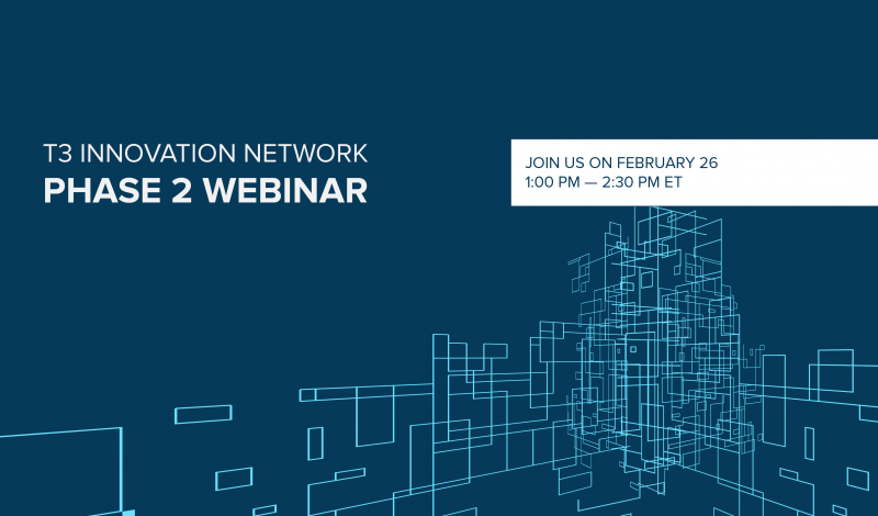 T3 Innovation Network Phase 2 Kickoff Webinar