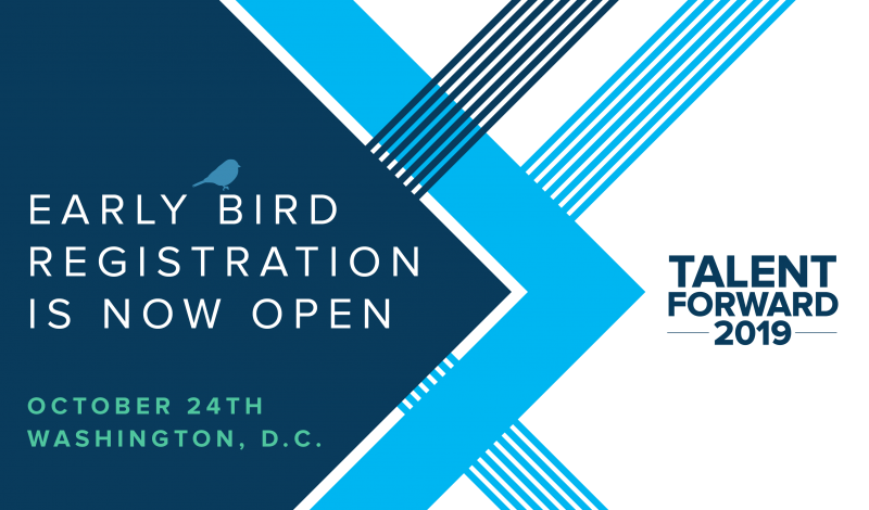 Talent Forward 2019 Early Bird Registration is Open