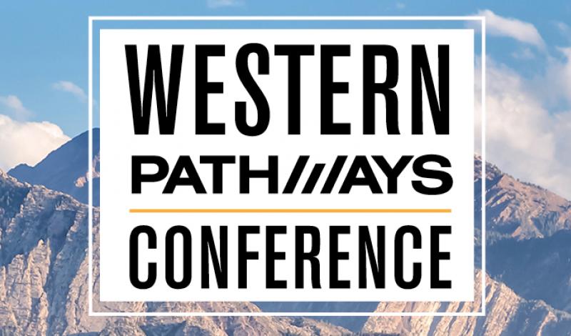 2018 Western Pathways Conference, Salt Lake City, UT