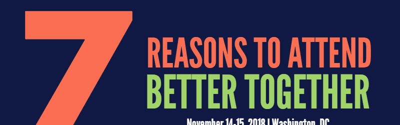 Better Together - Reasons to Attend