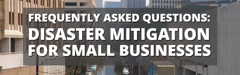 Disaster Mitigation FAQs Blog